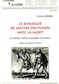 Le Dialogue de maître Polycarpe avec la Mort et autres textes macabres polonais