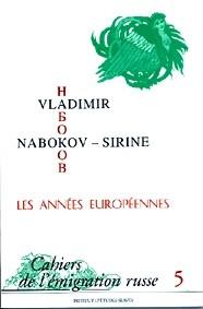 Vladimir Nabokov-Sirine, les années européennes