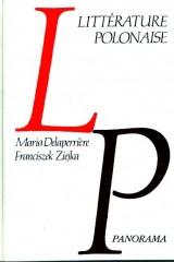 Panorama de la littérature polonaise. Des origines à 1822