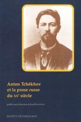 Anton Tchékhov et la prose russe du XXe siècle