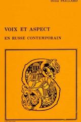 Voix et aspect en russe contemporain