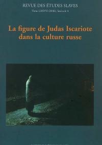 La figure de Judas Iscariote dans la culture russe