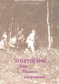 Tolstoï 1910 : échos, résonances, interprétations