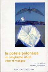La poésie polonaise du vingtième siècle