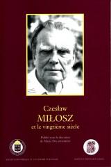Czesław Miłosz et le vingtième siècle