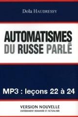 Automatismes du russe parlé – enregistrement des leçons 22 à 24 (MP3)