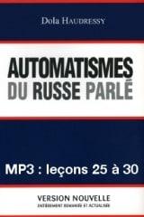 Automatismes du russe parlé – enregistrement des leçons 25 à 30 (MP3)