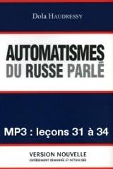 Automatismes du russe parlé – enregistrement des leçons 31 à 34 (MP3)