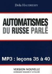 Automatismes du russe parlé – enregistrement des leçons 35 à 40 (MP3)