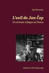 L'exil de Jan Cep, un écrivain tchèque en France