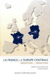 La France et l'Europe centrale
