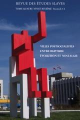Villes postsocialistes : entre rupture, évolution et nostalgie