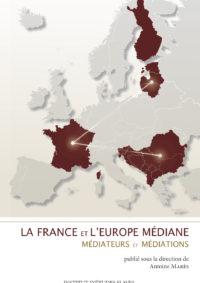 La France et l'Europe médiane