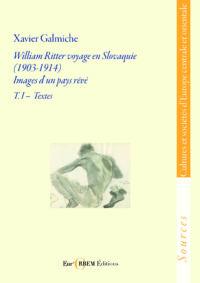 William Ritter voyage en Slovaquie (1903-1914)